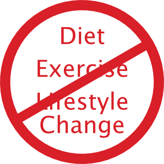 No Diet, Exercise Or Lifestyle Change
